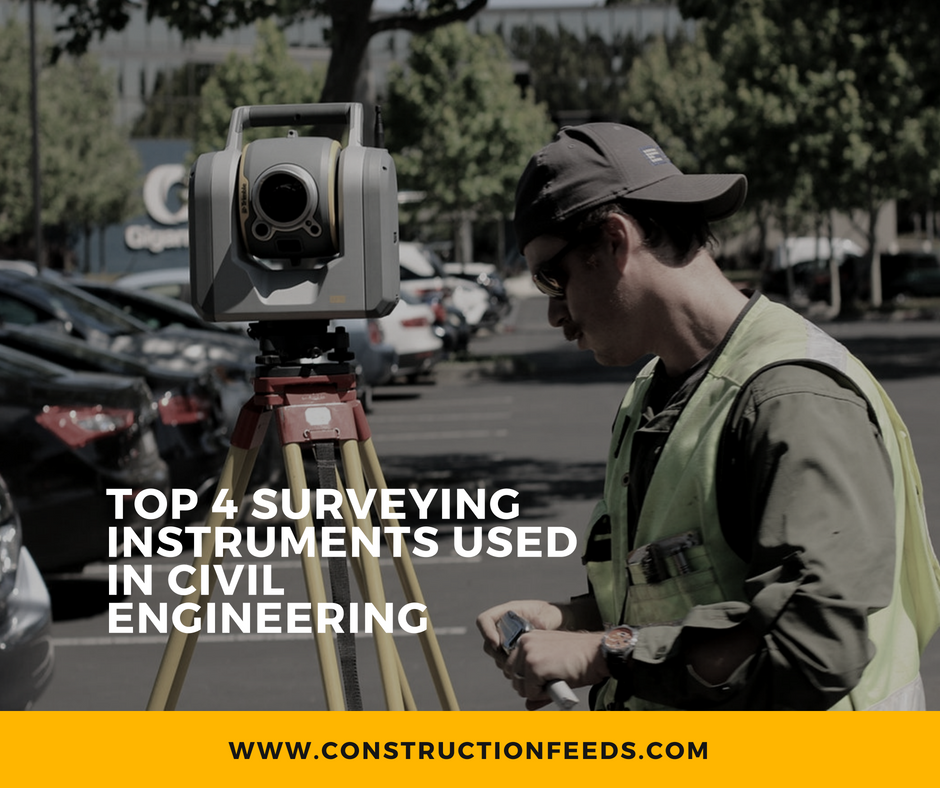 Top 4 Surveying Instruments That Are Used in Civil Engineering